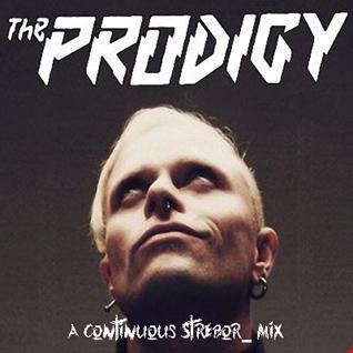 The Prodigy Tribute Mix