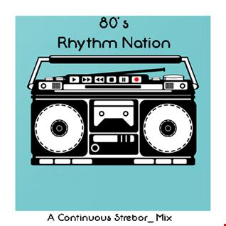 80's Rhythm Nation