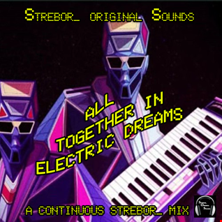 All Together In Electric Dreams