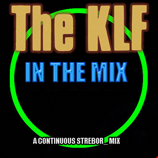 The KLF In The Mix
