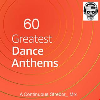 60 Greatest Dance Anthems