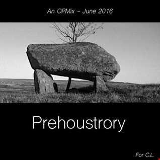 PreHoustory mix - june 2016