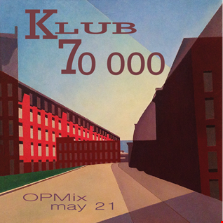 KLUB 70000 mix may 2021