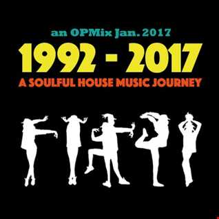 1992 2017 a soulful house music journey