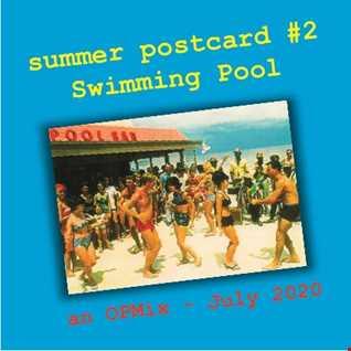 postcard#2 - swimming pool - summer 20