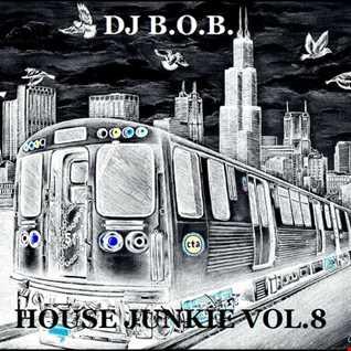 HOUSE JUNKIE VOL.8 DJ B.O.B.