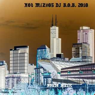 HOT MIX85 DJ B.O.B. 2018