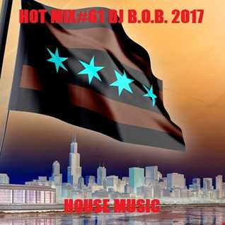 HOT MIX61 DJ B.O.B. 2017