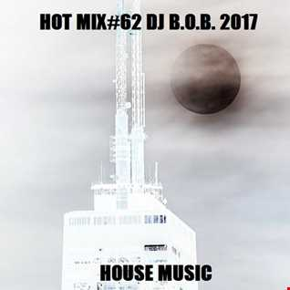 HOT MIX62 DJ B.O.B. 2017