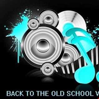 BACK TO THE OLD SCHOOL VOL.9 DJ B.O.B.