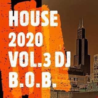HOUSE 2020 VOL.3 DJ B.O.B.