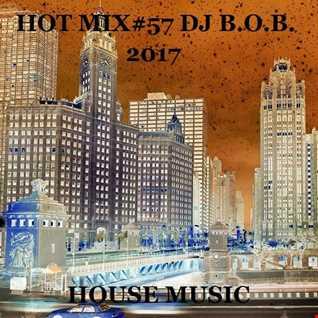 HOT MIX57 DJ B.O.B. 2017