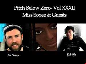 Pitch Below Zero with Miss Soxee and guests Vol XXXII  14.07.13
