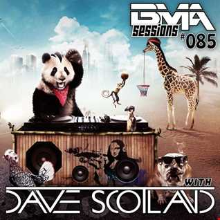 BMA Sessions ft. Dave Scotland #085