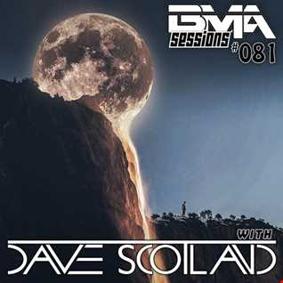 BMA Sessions ft. Dave Scotland #081