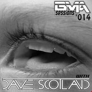 BMA Sessions 14 with Dave Scotland
