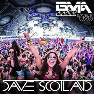 BMA Sessions ft. Dave Scotland #086