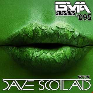 BMA Sessions ft. Dave Scotland #095