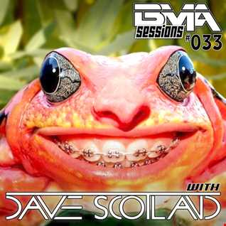 BMA Sessions 33 with Dave Scotland