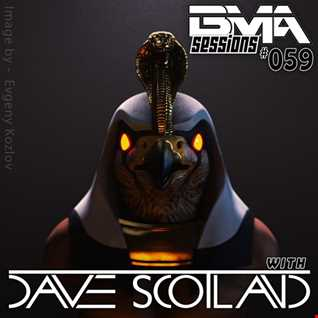 BMA Sessions ft. Dave Scotland #059