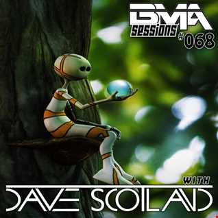 BMA Sessions ft. Dave Scotland #068