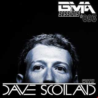 BMA Sessions ft. Dave Scotland #093