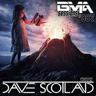 BMA Sessions ft. Dave Scotland #087