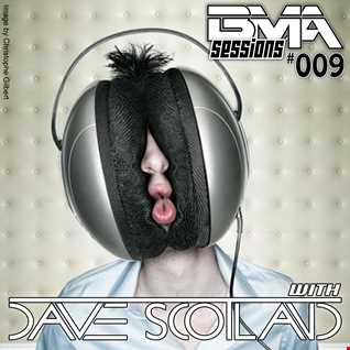 BMA Sessions 009 with Dave Scotland