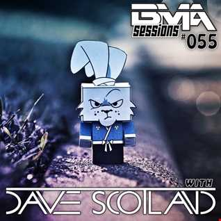 BMA Sessions ft. Dave Scotland #055