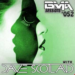 BMA Sessions 52 with Dave Scotland