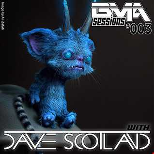 BMA Sessions 003 with Dave Scotland