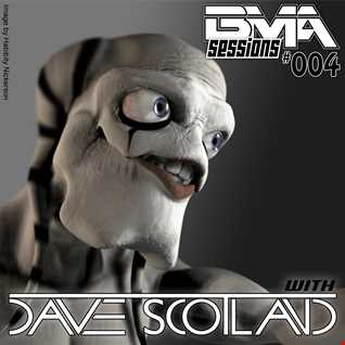 BMA Sessions 004 with Dave Scotland