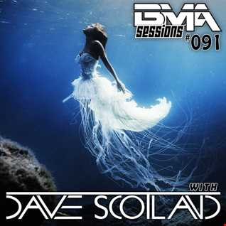 BMA Sessions ft. Dave Scotland #091