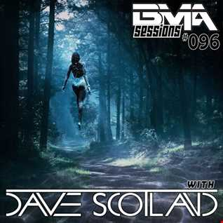 BMA Sessions ft. Dave Scotland #096