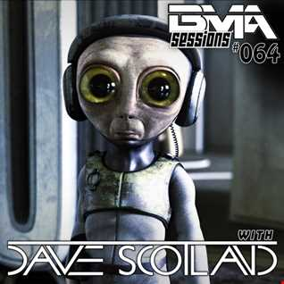 BMA Sessions ft. Dave Scotland #064