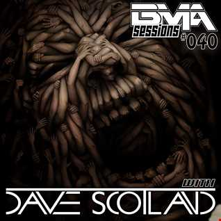 BMA Sessions 40 with Dave Scotland
