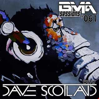 BMA Sessions ft. Dave Scotland #061