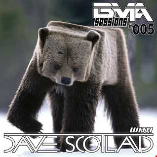 BMA Sessions 005 with Dave Scotland