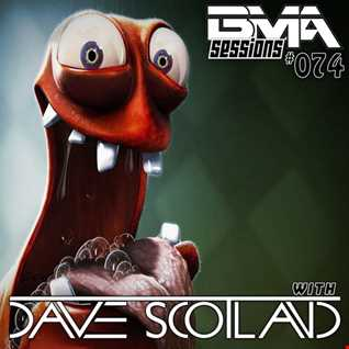 BMA Sessions ft. Dave Scotland #074