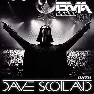 BMA Sessions 011 with Dave Scotland
