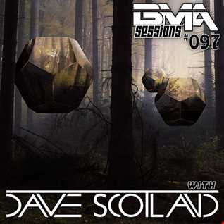 BMA Sessions ft. Dave Scotland #097