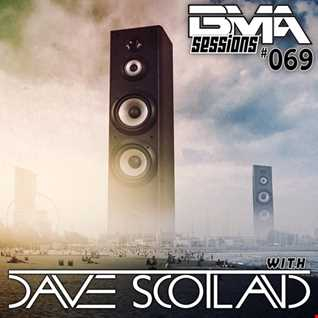 BMA Sessions ft. Dave Scotland #069