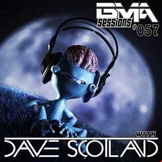 BMA Sessions ft. Dave Scotland #057