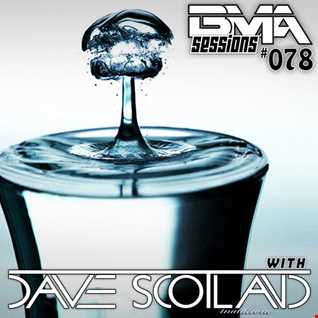 BMA Sessions ft. Dave Scotland #078