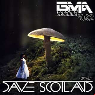 BMA Sessions ft. Dave Scotland #092