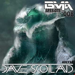 BMA Sessions 008 with Dave Scotland