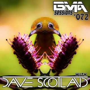 BMA Sessions ft. Dave Scotland #072