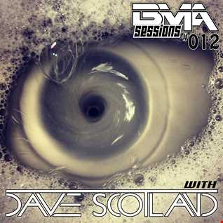 BMA Sessions 12 with Dave Scotland