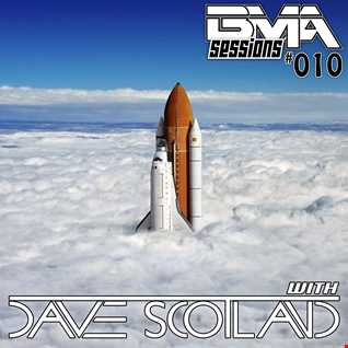 BMA Sessions 010 with Dave Scotland