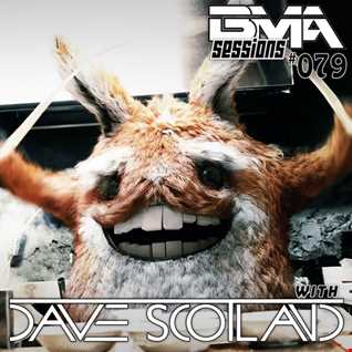 BMA Sessions ft. Dave Scotland #079